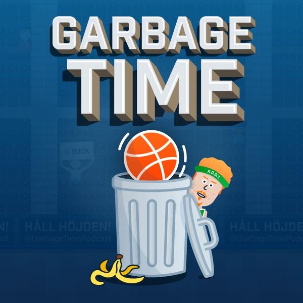 Garbage Time - Sveriges NBA Podcast