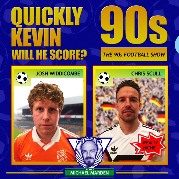 Quickly Kevin; will he score? The 90s Football Show