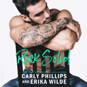 Carly Phillips & Erika Wilde - Rock Solid (Unabridged)  artwork