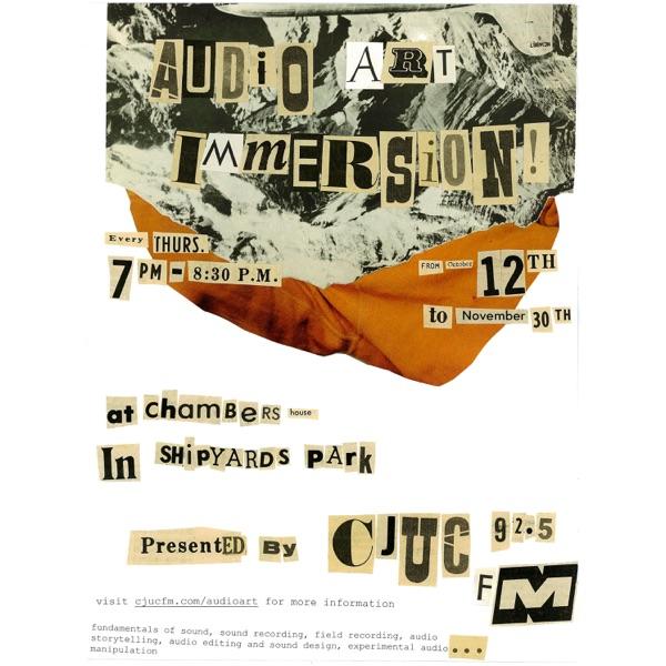 CJUC Audio Arts Immersion