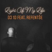 Light of My Life (feat. Refentse)