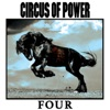 Four, Circus of Power