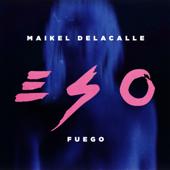 Eso - Maikel Delacalle & Fuego