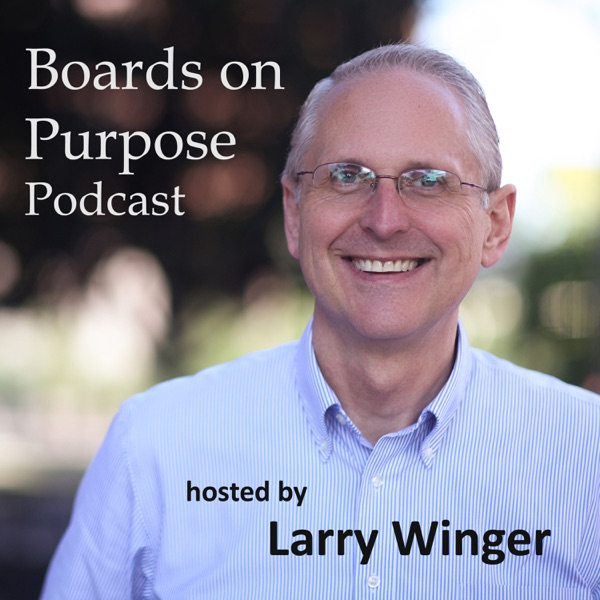 Boards on Purpose Podcast - by Larry Winger