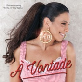 [Download] À Vontade (feat. Wesley Safadão) MP3