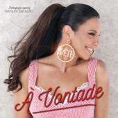 Ouça online e Baixe GRÁTIS [Download]: À Vontade (feat. Wesley Safadão) MP3