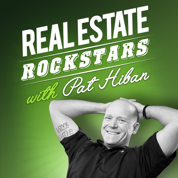 Real Estate Rockstars Video Podcast with Pat Hiban: Watch as Today's Top Agents and Industry Experts Share Best Practices