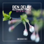 Ben Delay - Out of My Life (feat. Alexandra Prince) [Calippo Remix Edit] artwork