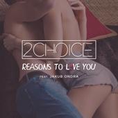 Reasons to Love You (feat. Jakub Ondra) [Radio Edit]