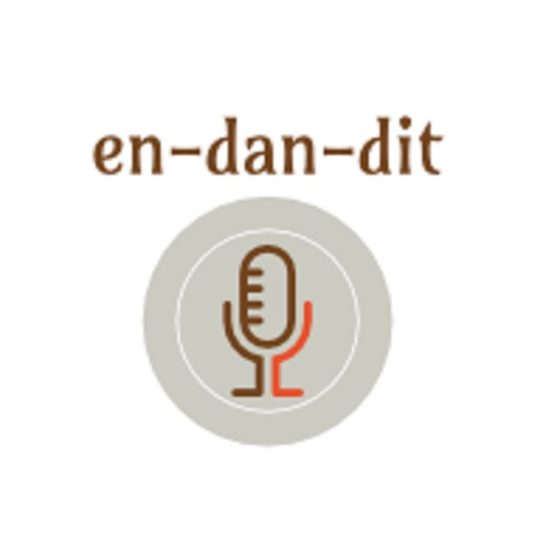 En-Dan-Dit Podcast