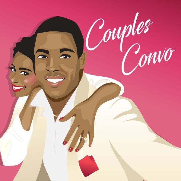 Couples Convo The Podcast
