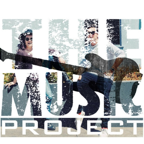 The Music Project with Lauren and Sean