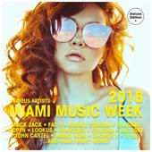 Miami Music Week 2018 (Deluxe Version)