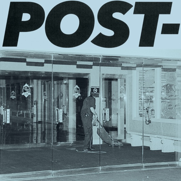 POST- (by Jeff Rosenstock)