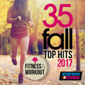35 Fall Top Hits 2017 for Fitness & Workout