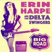 Erin Harpe & The Delta Swingers - Big Road  artwork