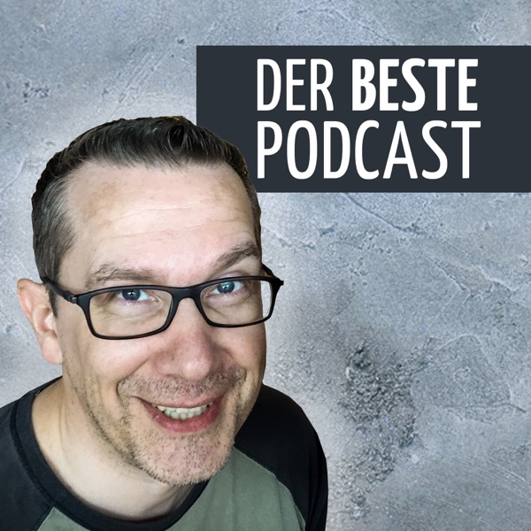Der beste Podcast