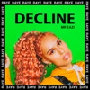 Decline - RAYE & Mr Eazi mp3
