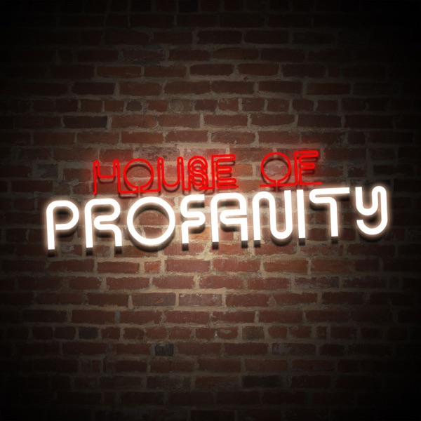 House of Profanity