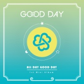 All Day Good Day - EP