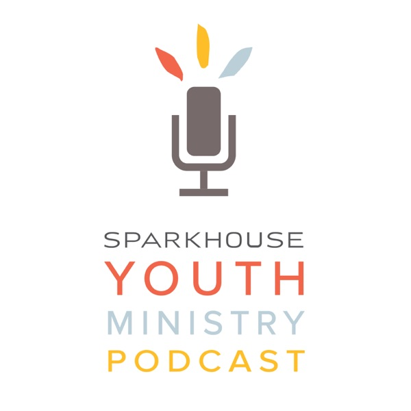 Sparkhouse Youth Ministry Podcast