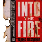 Asking Alexandria - Into the Fire bild