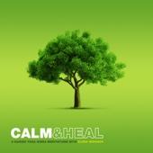 Calm & Heal