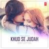 Khud Se Judah