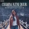 Chamba Kitni Duur Single
