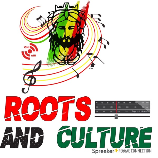 Roots And Culture By Reggae Connection.