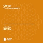 Closer (Jokerfed Unofficial Remix) [The Chainsmokers] - Single