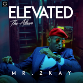 Banging (feat. Reekado Banks) - Mr. 2Kay