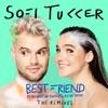 Best Friend (feat. NERVO, The Knocks & Alisa Ueno) [Amine Edge & DANCE Remix] - Single, Sofi Tukker