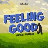 Feeling Good (feat. KIDDO)