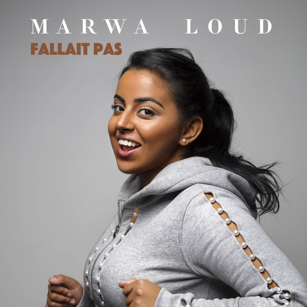 Fallait Pas - Marwa Loud,Marwa Loud,Fallait Pas,music