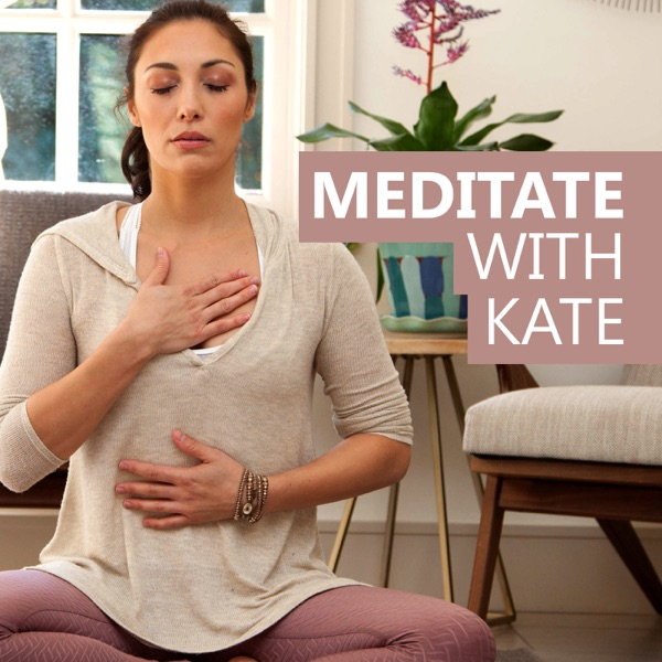 Meditate with Kate
