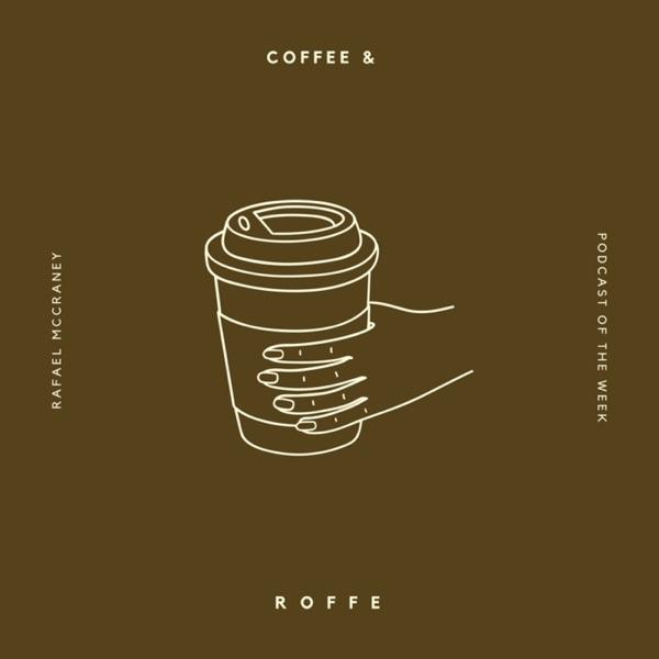 Coffee & Roffe