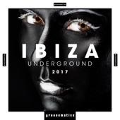 IBIZA Underground 2017