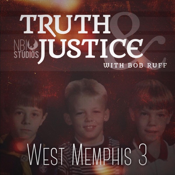 Truth & Justice:  The West Memphis 3