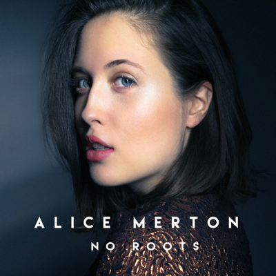 No Roots - Alice Merton song
