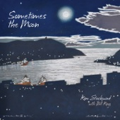 Sometimes the Moon (feat. Bill King) - EP