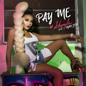 Pay Me (feat. Ryan Skyy)