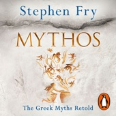Mythos (Unabridged) - Stephen Fry