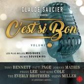 Claude Saucier présente C'est si Bon, Vol. 2