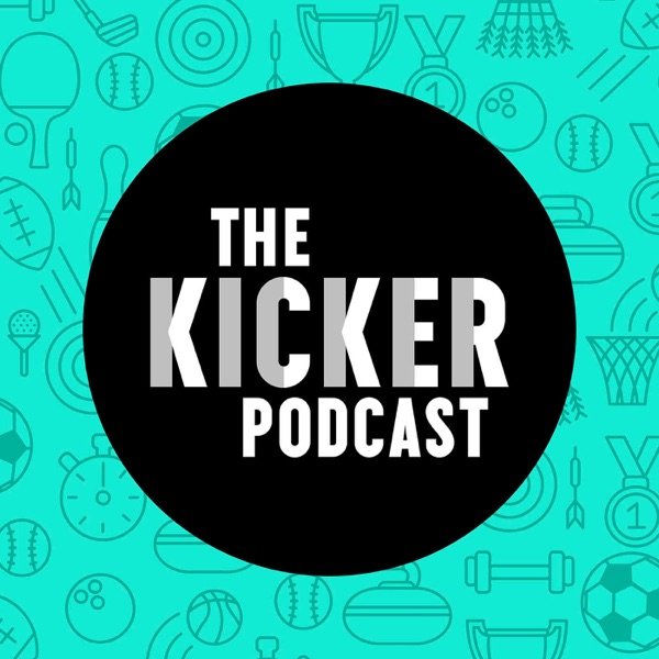 The Kicker Podcast