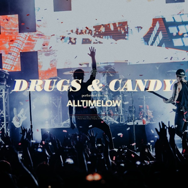 All Time Low - Drugs & Candy (Live) - Single