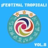 Festival Tropical, Vol. 5 - Varios Artistas