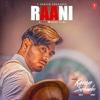 Raani - Karan Sehmbi & Rox A mp3