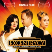 Excentrycy (Original Motion Picture Soundtrack)