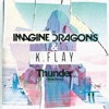 Thunder (Official Remix) - Single, Imagine Dragons & K.Flay